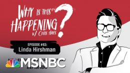 Chris Hayes Podcast With Linda Hirshman | Why Is This Happening - Ep 83 | MSNBC 3