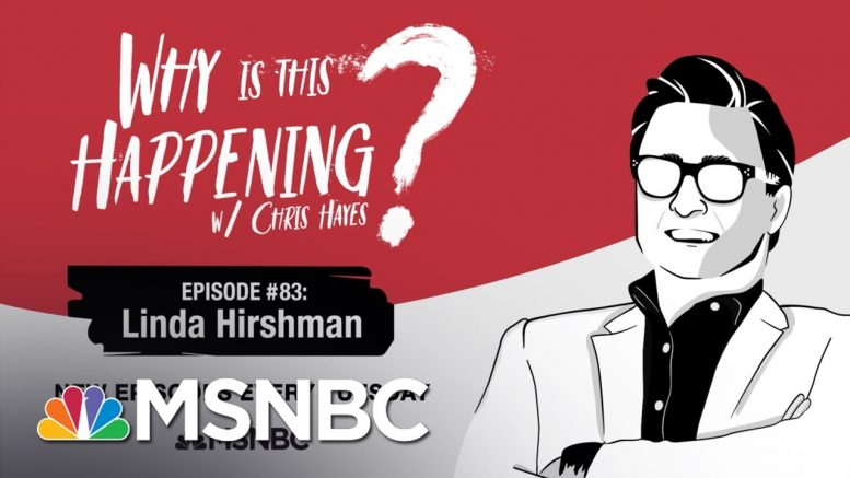 Chris Hayes Podcast With Linda Hirshman | Why Is This Happening - Ep 83 | MSNBC 1