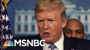Trump Says U.S. May Suffer A Recession, But Are We Already There? | The 11th Hour | MSNBC 3