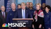 Coronavirus 'Will Blow Right Past' Trump's July And August Claims | The Last Word | MSNBC 3