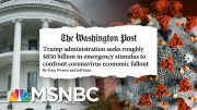 Dow Rises After Trump Acknowledges Coronavirus Economic Impact | Stephanie Ruhle | MSNBC 3