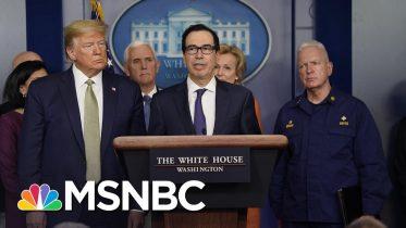 Steven Mnuchin Considers Sending Checks To Americans As Part Of Coronavirus Relief   MSNBC 6