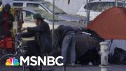 Cities Work To Test And Isolate Homeless Population, Preventing Fast Spread Of Virus | MSNBC 2