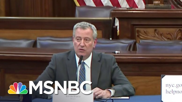 NYC Mayor De Blasio: 'Be Prepared' For Possibility Of 'Shelter In Place Order' | MSNBC 1