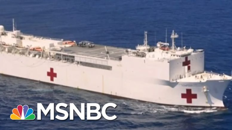 Andrew Cuomo: Navy Ship Acting As 'Floating Hospital' To Be Dispatched To New York | MSNBC 1