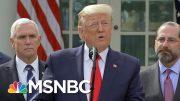 Trump Irresponsible, Dangerous w/Lies & Happy Talk On Fed. Coronavirus Help | Rachel Maddow | MSNBC 3