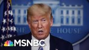 Trump Hints At Early End To Coronavirus Restrictions As Pandemic Accelerates | The 11th Hour | MSNBC 3