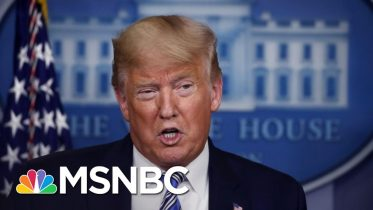 Trump Hints At Early End To Coronavirus Restrictions As Pandemic Accelerates | The 11th Hour | MSNBC 4