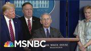 Rebuffed: Watch Trump's Own Medical Expert Fact-Check Him At WH Coronavirus Briefing | MSNBC 5