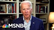 Joe Biden To Loved Ones Of Coronavirus Victims: 'My Heart Goes Out To Them' | Deadline | MSNBC 5