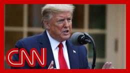 Trump's comments 'a full retreat,' CNN's analysts say 6