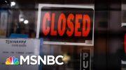Small Businesses Feeling The Brunt Of Coronavirus Pandemic | Stephanie Ruhle | MSNBC 5