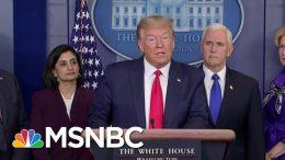From 'Hoax' To War: Reversing Course, Trump Invokes 'War' Powers To Combat Coronavirus | MSNBC 7