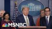 President Donald Trump Dubs Himself A Wartime President | Deadline | MSNBC 3