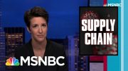 National COVID Response Useless For Coordinating Medical Supplies | Rachel Maddow | MSNBC 2