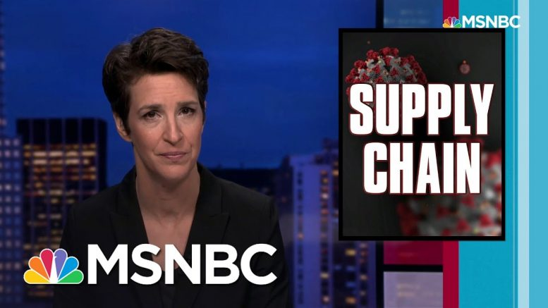 National COVID Response Useless For Coordinating Medical Supplies | Rachel Maddow | MSNBC 1