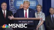 Millions Watch The White House Coronavirus Briefings. What Do They See? | The Day That Was | MSNBC 2