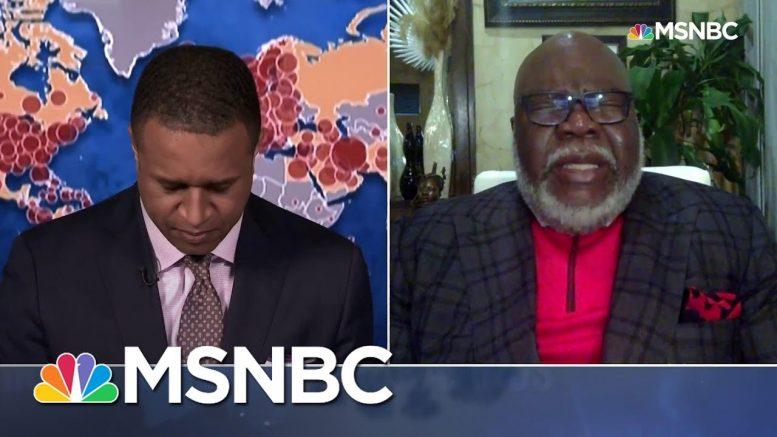 Watch: Bishop T.D. Jakes Leads MSNBC Broadcast In Short Prayer | Craig Melvin | MSNBC 1
