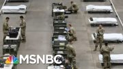 Citizens, Local Officials 'Begging' For Stronger Federal Government Response On COVID-19 | MSNBC 4