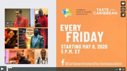 CHTA'S Taste of the Caribbean Launches Virtual Friday Lime