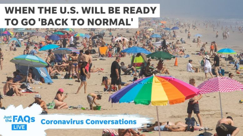Here's when the U.S. will be ready to go 'back to normal' | Just The FAQs: Deep Dive 1
