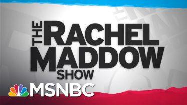 Watch Rachel Maddow Highlights: May 12 | MSNBC 1