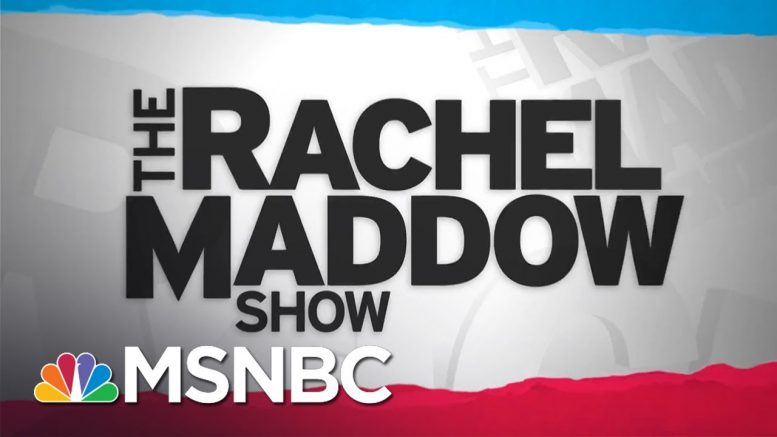 Watch Rachel Maddow Highlights: May 12 | MSNBC 1