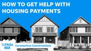 What to do if you need relief on your rent or mortgage | Just The FAQs 5