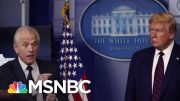 Trump's Glaring Absence On The World Stage As He Blames CDC Dir. For The Crisis | Deadline | MSNBC 4