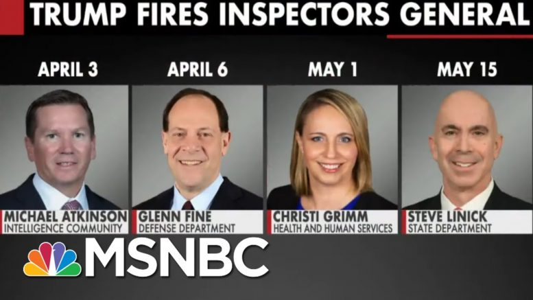 Trump Fires Four Inspectors General In Two Months | All In | MSNBC 1