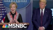 Donald Trump Struggling To Convince Americans To Follow The Advice Of Health Experts | MSNBC 4