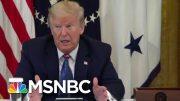 Dr. Gupta: Trump Shouldn't Be Propagating Hydroxychloroquine 'Myth' | MTP Daily | MSNBC 2