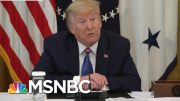 Trump Shifts His Focus To Reelection Amid Pandemic | Deadline | MSNBC 5