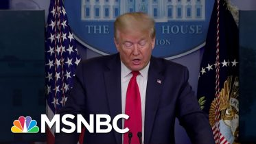 President Donald Trump's Moves To Reopen The Country Appear Increasingly Brazen | Deadline | MSNBC 6