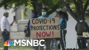 Workplace Coronavirus Outbreaks Not Limited To Meat Plants | Rachel Maddow | MSNBC 3