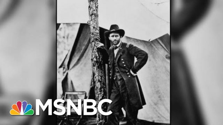 New Series Chronicles The Life Of Ulysses S. Grant | Morning Joe | MSNBC 1