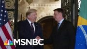 President Donald Trump Issues Travel Ban For Brazil As Virus Cases Spike | MTP Daily | MSNBC 4