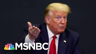 Trump Views Ditching A Face Mask As A Projection Of Power | The 11th Hour | MSNBC 6