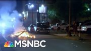Police In Louisville Fire Pepper Bullets At Press During Chaotic Protest | The 11th Hour | MSNBC 3