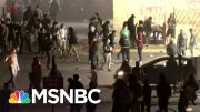 Protesters Clash With Police In Cities Nationwide Over George Floyd's Death | The 11th Hour | MSNBC 2