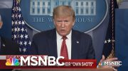 Trump Again Takes Credit For Coronavirus Successes While Shifting Blame For His Failures | MSNBC 2