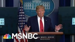 Trump's 'Sinister Whirlwind Of Doubletalk' Backfires In Coronavirus Briefing   MSNBC 9