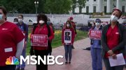 Nurses Hold White House Protest Over Lack Of Protection | Hallie Jackson | MSNBC 3
