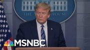 'Huckster': Trump Demolished For Pushing Virus Drug Linked To Spike In Deaths | MSNBC 5