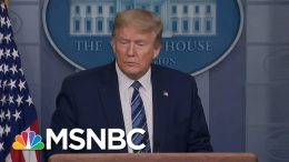 'Huckster': Trump Demolished For Pushing Virus Drug Linked To Spike In Deaths   MSNBC 7