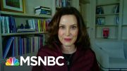 Gov. Whitmer Discusses New Order For Michigan: 'We Have Work Yet To Do' | Stephanie Ruhle | MSNBC 3