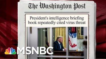 Trump's Intel Briefing Book Repeatedly Cited Virus Threat: Report | Morning Joe | MSNBC 6