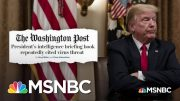 New Report Raises The Question Of Whether Trump Didn't Believe His Intel, Or He Lied To The People 3