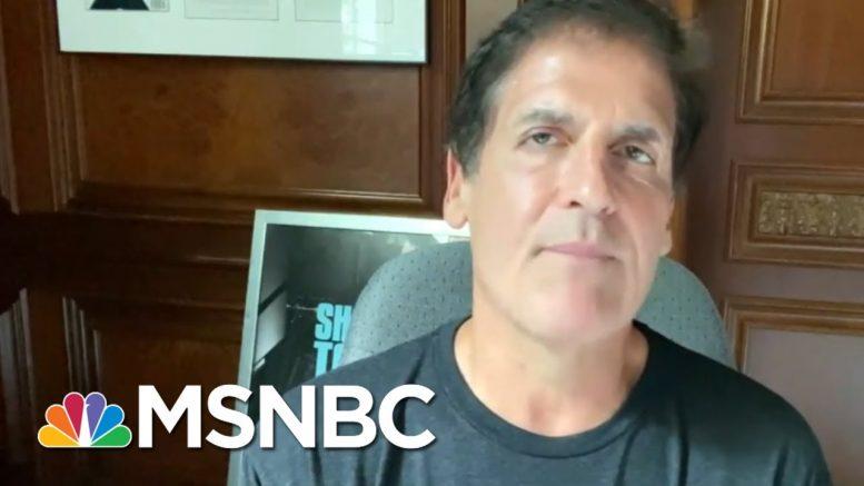 Mark Cuban Rips 'Unprepared' Trump's Virus Response, Suggests New 2020 Rival Possible | MSNBC 1