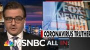 'Coronavirus Trutherism:' Chris Hayes On Fox News' Coronavirus Hypocrisy | All In | MSNBC 3